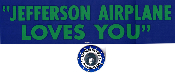 Jefferson Airplane bumper sticker / Spencer Dryden button