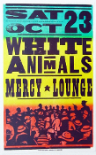 White Animals,poster,Mercy Lounge,Hatch Show Print