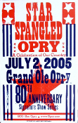 Grand Ole Opry 80th Anniv - 2005 * Star Spangled Opry - Hatch