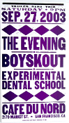 The Evening,Boyskout,Cafe Du Nord /SF 2003,Hatch Show Print