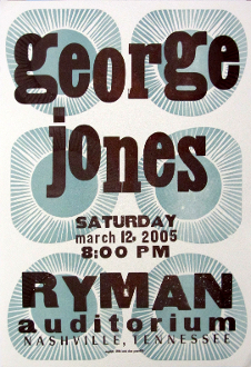 George Jones Ryman Aud March 12th 2005 Hatch Show Print