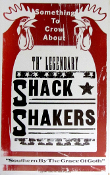 Th' Legendary Shack Shakers 2004 Hatch Show Print (sold)