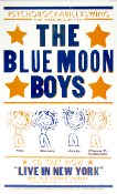 The Blue Moon Boys CD release poster 1998 Hatch Show Print