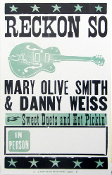 Mary Olive Smith & Danny Weiss 2005 Tour Blank Reckon So