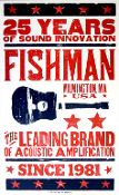 Fishman 25 Years Of Sound Innovation 2005 since 1981 Hatch Show
