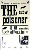 The Slow Poisoner 2005 Tour Blank Hatch Show Print