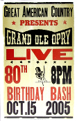 Grand Ole Opry Live 80th Birthday Bash 2005 Hatch show Print