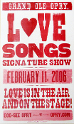 Grand Ole Opry Love Songs Feb 11, 2006 Hatch Show Print