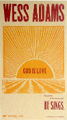 Wess Adams God Is Love 2006 Hatch Show Print