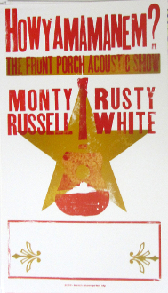 Monty Russell Rusty White 2004 Howyamamanem? blank Hatch