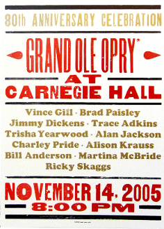 Grand Ole Opry 80th Anniv At Carnegie Hall 2005 Hatch Show Print