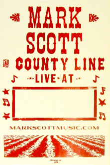 "Mark Scott County Line ""Live At"" 2005 Tour blank Hatch Show Prin"